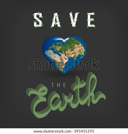 Greeting card with Earth day. Earth in heart shape. Vector illustration of our planet with words, save the Earth. Earth day is celebrated April 22. Earth day illustration conceptual vector.EPS10  - stock vector