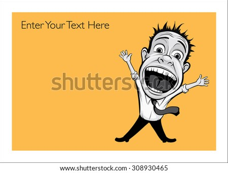 Greeting card with screaming businessmen - personalize your card with a custom text - stock vector