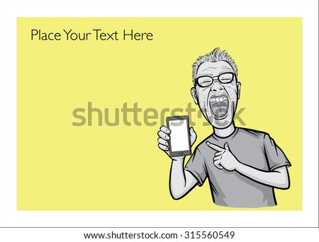 Greeting card with smartphone user screaming - place your custom text - stock vector