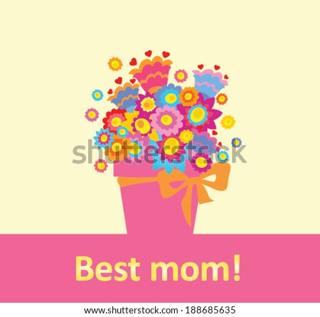 Greeting for best mom!