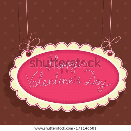 greeting Signboard with Valentine's Day. - stock vector