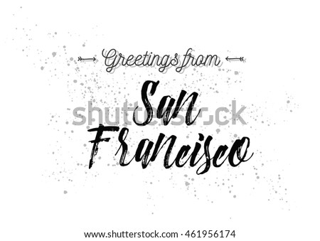 Greetings san francisco usa greeting card stock vector 2018 greetings from san francisco usa greeting card with typography lettering design hand m4hsunfo