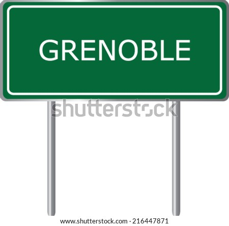 Grenoble road sign green vector illustration, French city - stock vector