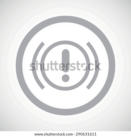 Grey image of alert sign in circle, on white gradient background - stock vector