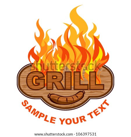 Grill label.