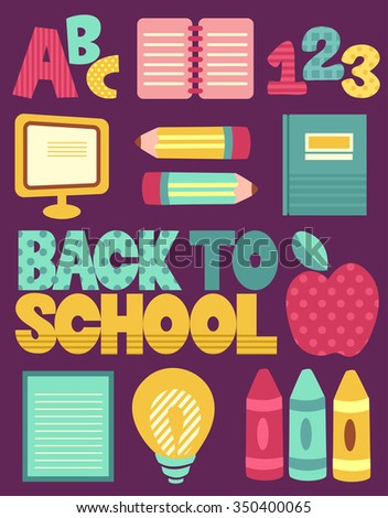 Grouped Illustration of School Supplies Surrounding the Words Back to School - stock vector
