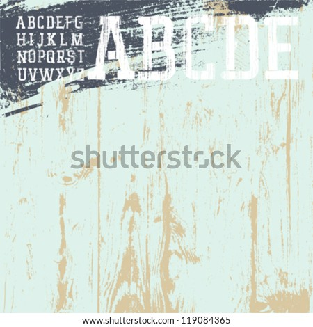 Grunge alphabet with wooden background, ready for use. Vector illustration, EPS8. - stock vector