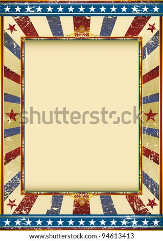 grunge american circus. Old Grunge Image with a frame. Great background to make use of an advertising. See another illustrations like this on my portfolio. - stock vector