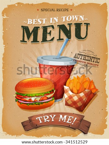 Grunge And Vintage Fast Food Menu Poster/ Illustration of a design vintage and grunge textured poster, with burger, cup of soda to drink, and french fries icon, for fast food snack and takeaway menu - stock vector