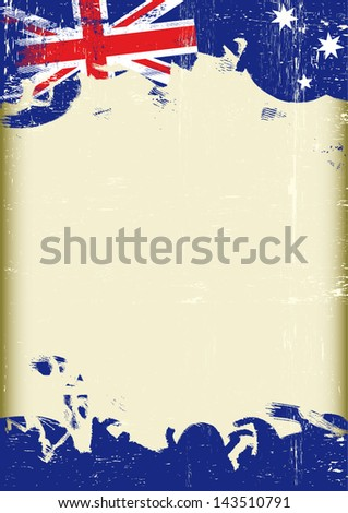 Grunge Australian flag. A poster with a large scratched frame and a grunge australian flag for your publicity.  - stock vector