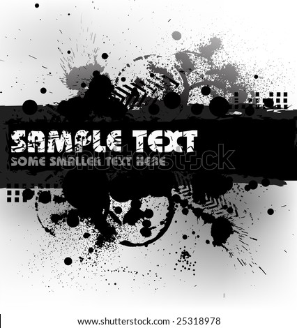Grunge background with blots and place for your text (black and white) - stock vector