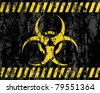 grunge biohazard sign background. Vector illustrator. - stock vector