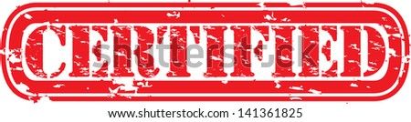 Grunge certified rubber stamp, vector illustration
