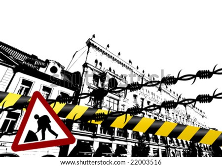 Grunge city with barbed wire police lines and traffic sign