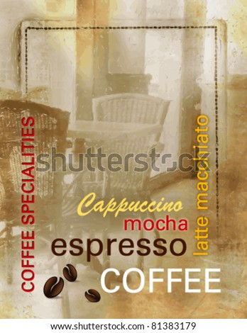 Grunge coffee background - coffee menu with text and abstract old coffee shop - vintage design, retro style - vector illustration - stock vector