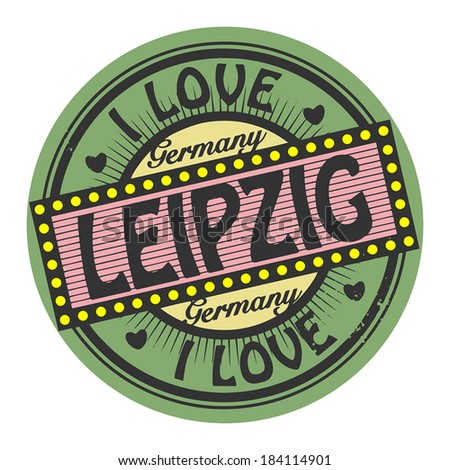 Grunge color stamp with text I Love Leipzig inside, vector illustration