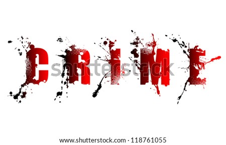 grunge crime word on white background - stock vector