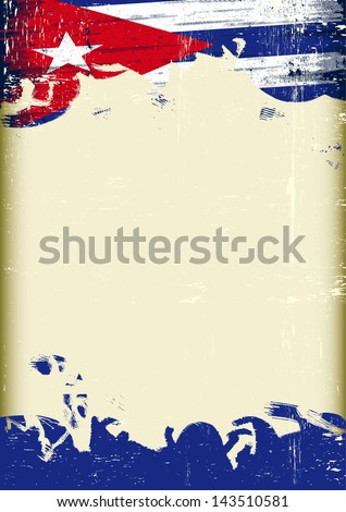 Grunge Cuban flag. A poster with a large scratched frame and a grunge cuban flag for your publicity. - stock vector