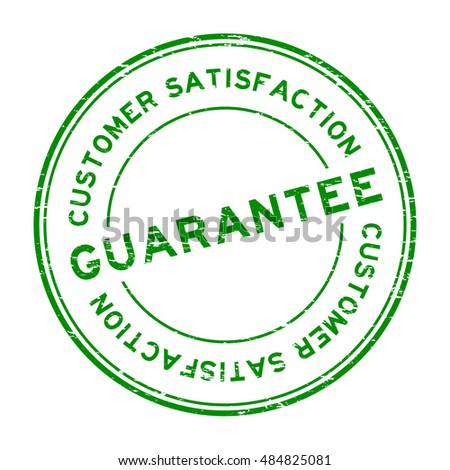 Grunge green guarantee and customer satisfaction rubber stamp on white background