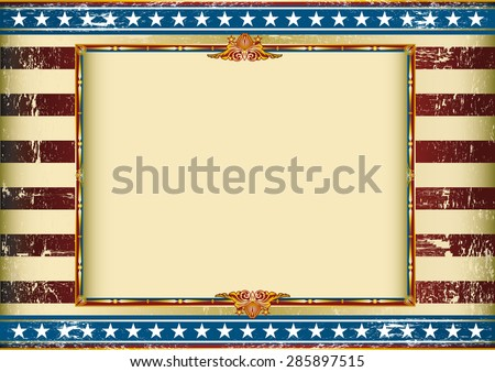 grunge horizontal american circus. Old american background with a frame and a texture. Great background to make use of an advertising. See another illustrations like this on my portfolio. - stock vector