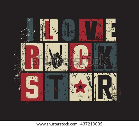 "Grunge letters ""I love Rock Star"". vector illustration,"