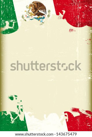 Grunge Mexican flag. A poster with a large scratched frame and a grunge mexican flag for your publicity. - stock vector