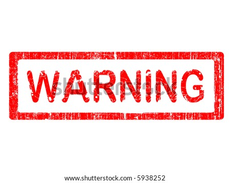 Grunge Office Stamp with the word WARNING in a grunge splattered text. (Letters have been uniquely designed and created by hand) - stock vector