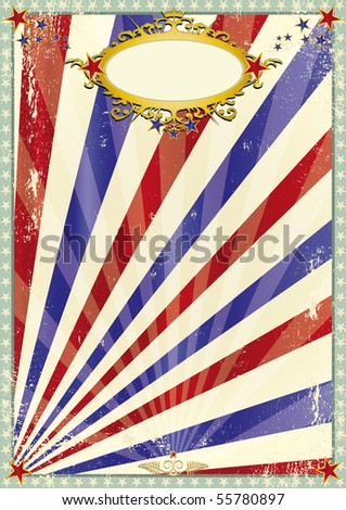 Grunge old circus background. A background for you. - stock vector