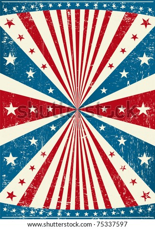 grunge patriotic poster. An old scratched poster with a texture