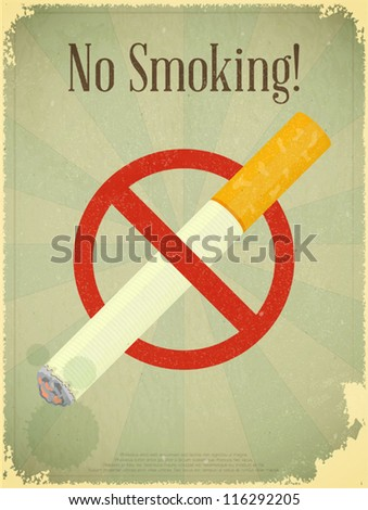 Grunge poster - The Sign No Smoking - Vector illustration - stock vector