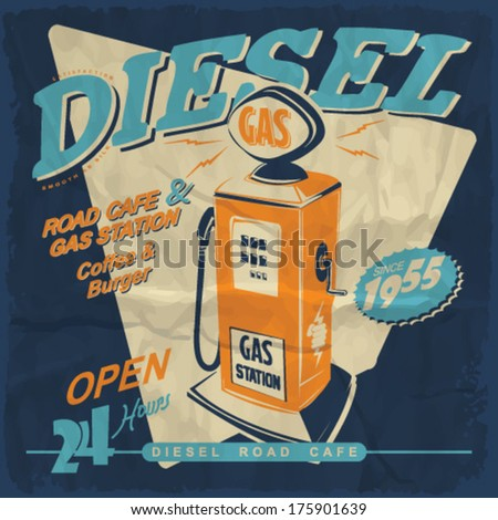 Grunge retro gas station sign. Vector illustration.Vintage gas station and cafe sign.diesel sign - stock vector