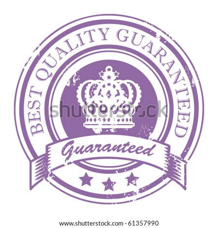Grunge rubber stamp with crown and the text best quality guaranteed written inside the stamp, vector illustration - stock vector