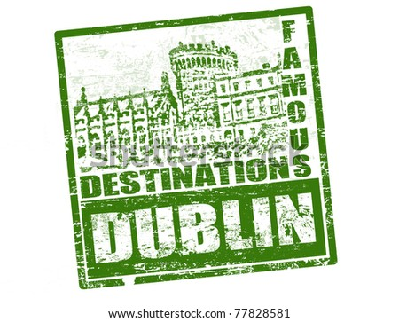 Grunge rubber stamp with Dublin castle and the word Dublin inside, vector illustration - stock vector