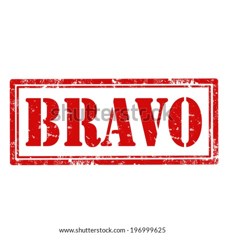 Grunge rubber stamp with text Bravo,vector illustration