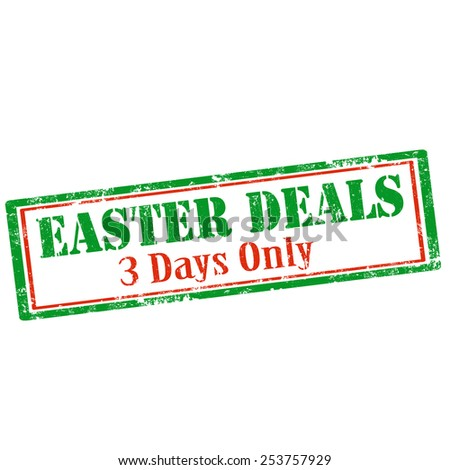 Grunge rubber stamp with text Easter Deals-3 Days Only,vector illustration - stock vector