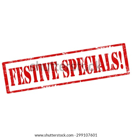Grunge rubber stamp with text Festive Specials,vector illustration - stock vector