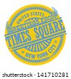 Grunge rubber stamp with text Greetings from Times Square, New York City, vector illustration - stock vector