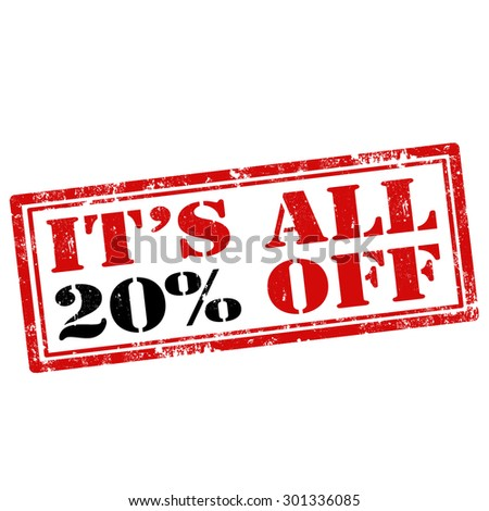Grunge rubber stamp with text It's All 20% Off,vector illustration - stock vector