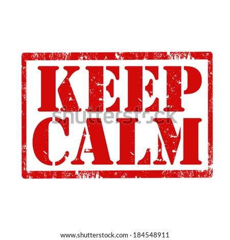Stay Calm Stock Vectors & Vector Clip Art | Shutterstock