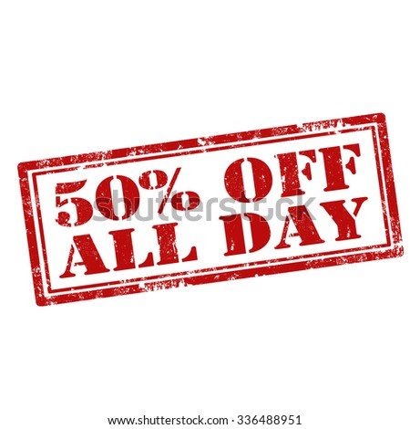 Grunge rubber stamp with text 50% Off All Day,vector illustration - stock vector