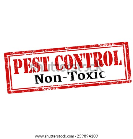 Grunge rubber stamp with text Pest Control-Non Toxic,vector illustration - stock vector