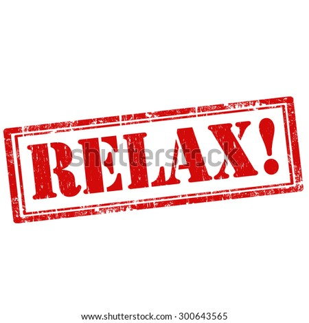 Grunge rubber stamp with text Relax,vector illustration - stock vector