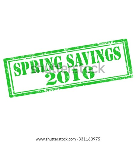 Grunge rubber stamp with text Spring Savings 2016,vector illustration - stock vector