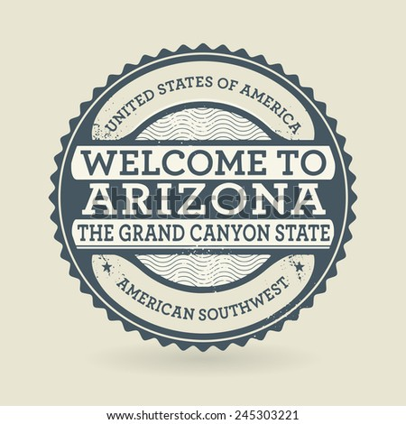 Grunge rubber stamp with text Welcome to Arizona, USA, vector illustration - stock vector