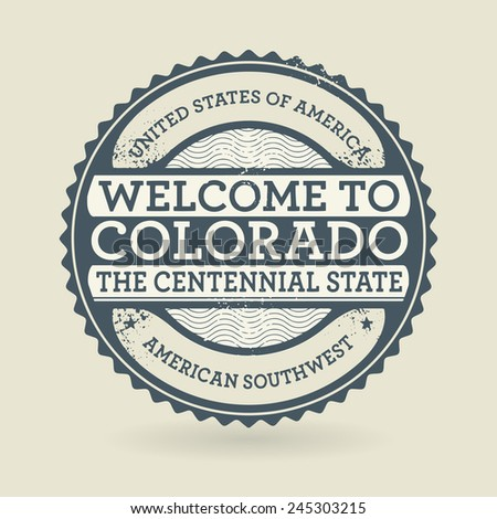 Grunge rubber stamp with text Welcome to Colorado, USA, vector illustration - stock vector