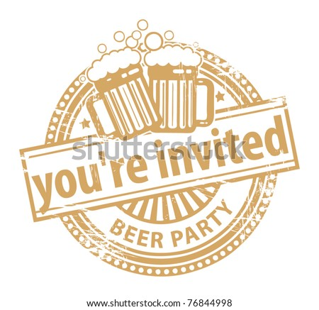 Grunge rubber stamp, with the Beer Mugs and text You're Invited Beer Party written inside, vector illustration - stock vector