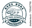 Grunge rubber stamp with the Bora Bora, vector illustration - stock photo