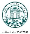 Grunge rubber stamp with The Peace Arch and the words Milan, Italy inside, vector illustration - stock vector