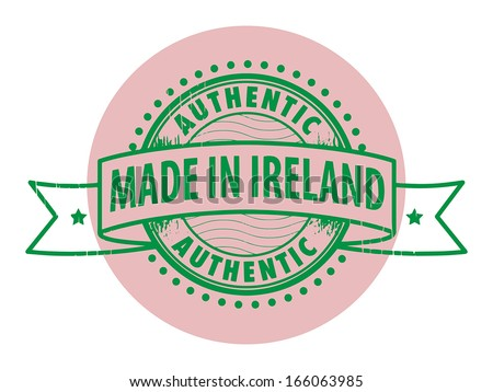 Grunge rubber stamp with the text Authentic, Made in Ireland written inside the stamp, vector illustration - stock vector