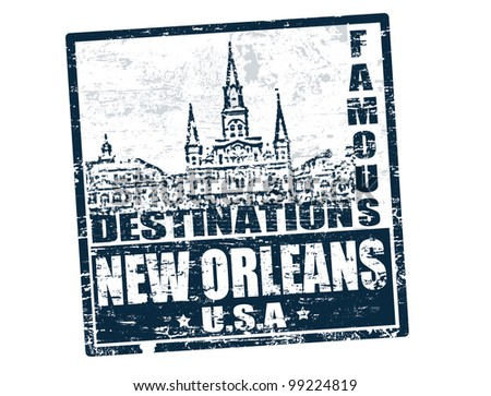 Grunge rubber stamp with the text famous destinations New Orleans inside, vector illustration - stock vector